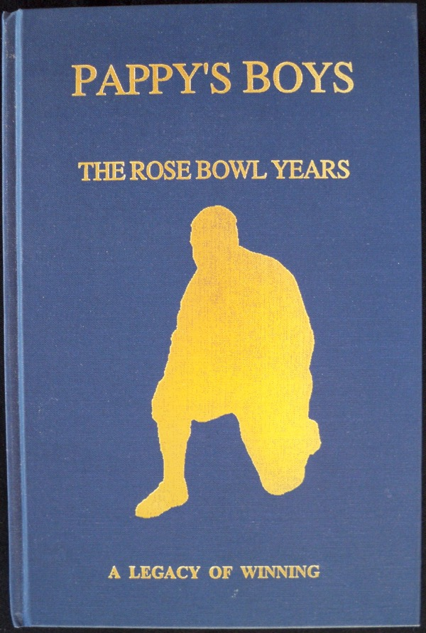 Image for PAPPY'S BOYS: THE ROSE BOWL YEARS, 1948 - 1949 - 1950