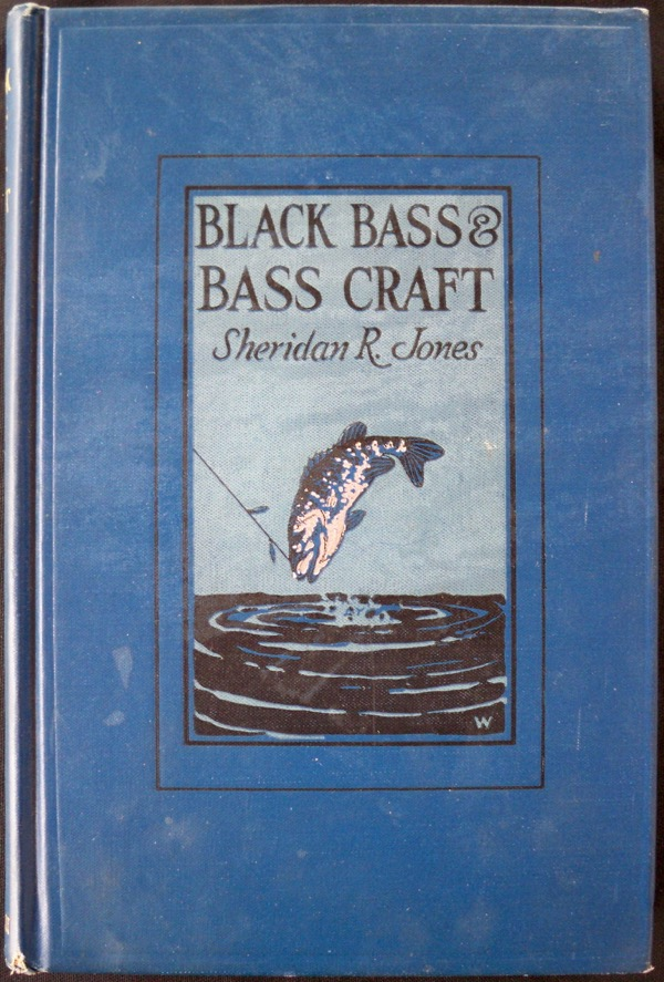 Image for BLACK BASS & BASS CRAFT: THE LIFE HABITS OF THE TWO BASS AND SUCCESSFUL ANGLING STRATEGY
