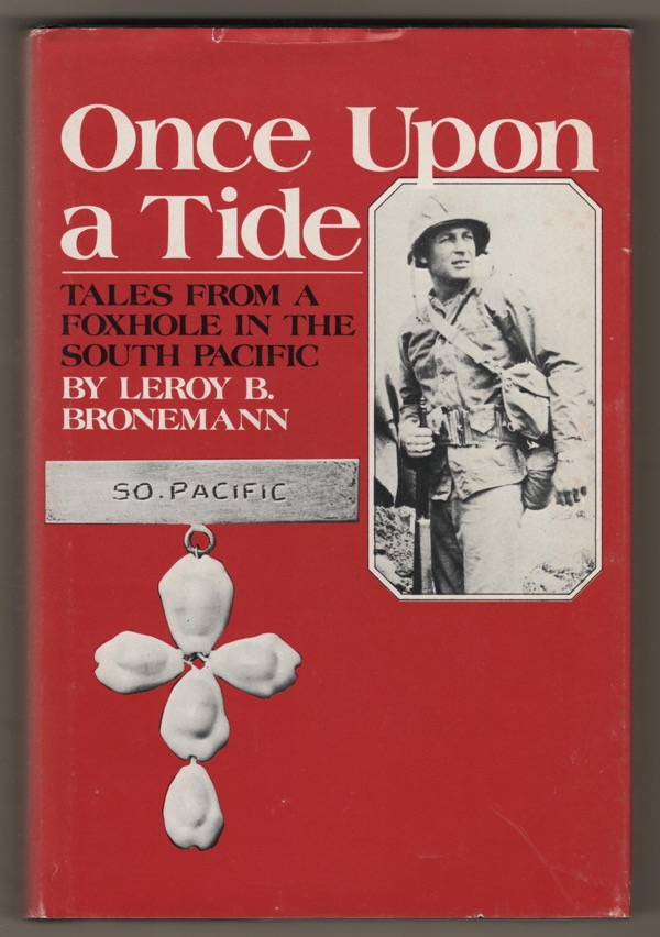 Image for ONCE UPON A TIDE: TALES FROM A FOXHOLE IN THE SOUTH PACIFIC