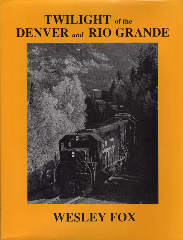 Image for TWILIGHT OF THE DENVER AND RIO GRANDE