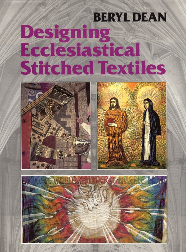 Image for DESIGNING ECCLESIASTICAL STITCHED TEXTILES