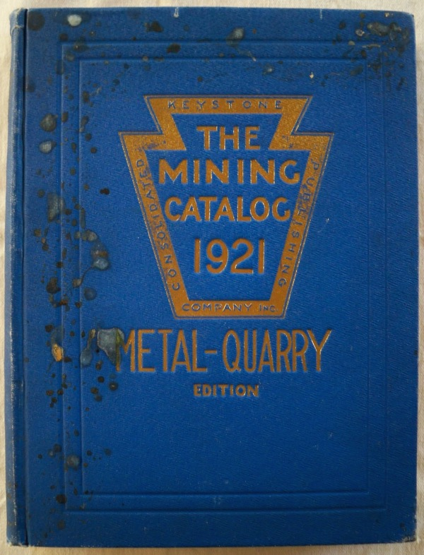 Image for THE MINING CATALOG: A CONSOLIDATION OF CATALOGS PERTAINING TO METAL MINING, QUARRYING, MILLING AND SMELTING MACHINERY AND APPLIANCES TOGETHER WITH ENGINEERING DATA COVERING THE VARIOUS OPERATIONS PERTAINING THERETO