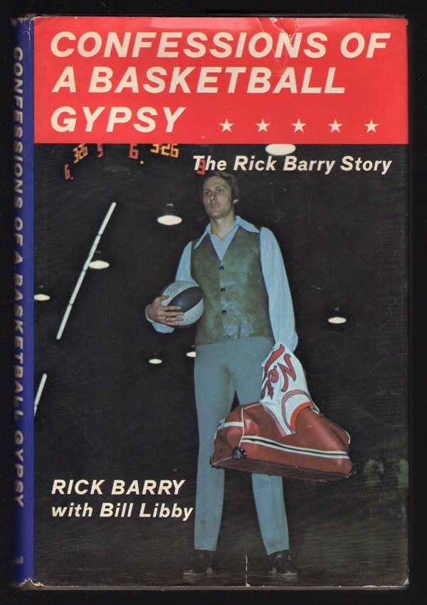 Image for CONFESSIONS OF A BASKETBALL GYPSY: THE RICK BARRY STORY