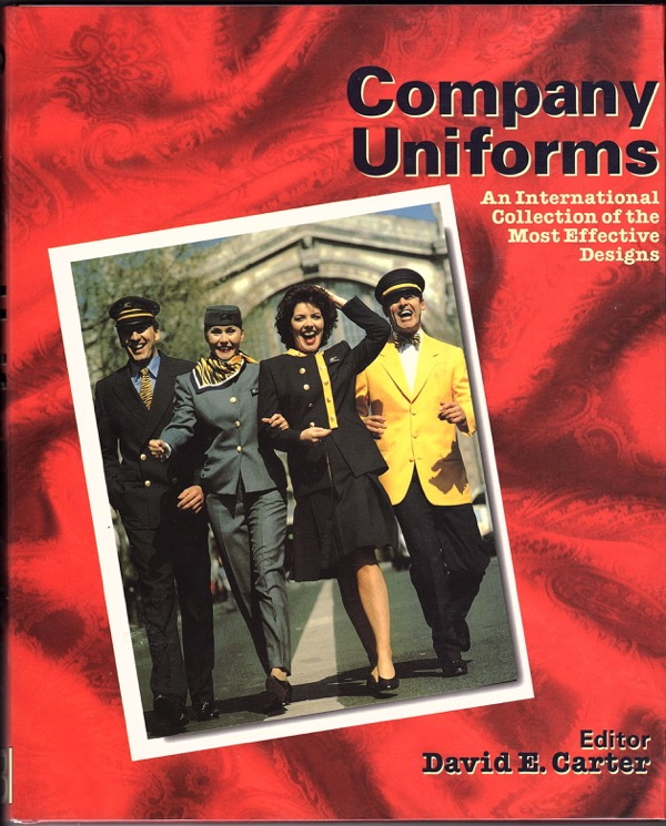 Image for Company Uniforms: An International Collection of the Most Effective Designs