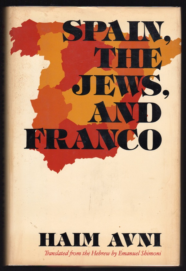 Image for Spain, the Jews, and Franco