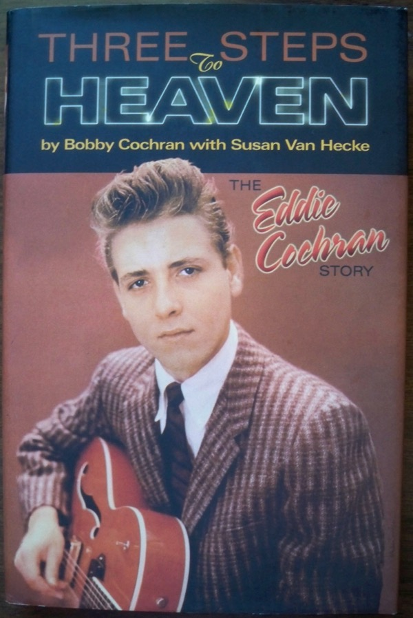 Image for Three Steps to Heaven: The Eddie Cochran Story