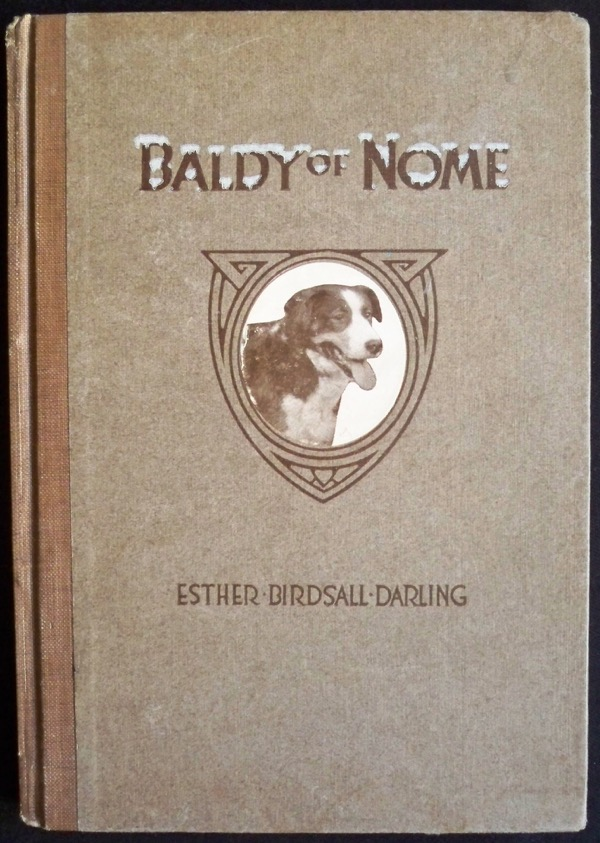 Image for BALDY OF NOME: AN IMMORTAL OF THE TRAIL