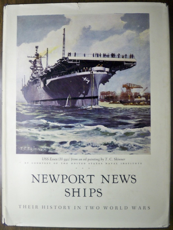 Image for NEWPORT NEWS SHIPS: THEIR HISTORY IN TWO WORLD WARS (MUSEUM PUBLICATION, NO. 25)