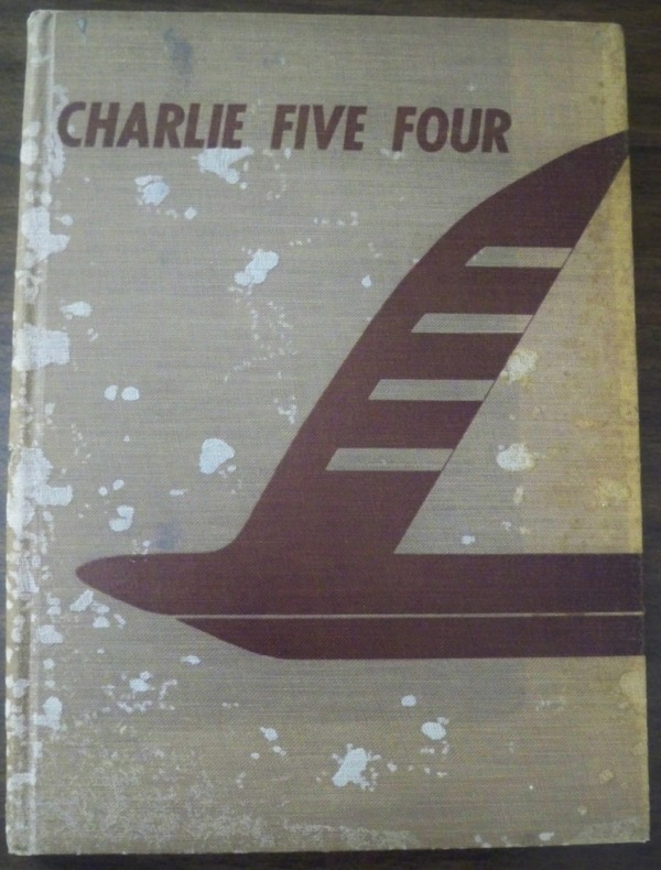 Image for CHARLIE FIVE FOUR, 1945