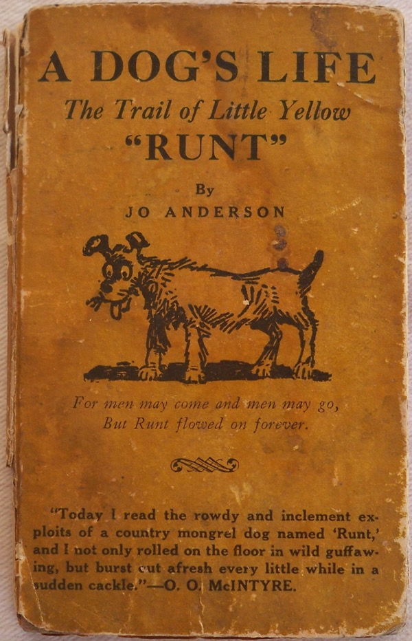 "Image for THE STORY OF ""RUNT"" (COVER TITLE: A DOG'S LIFE: THE TRAIL OF LITTLE YELLOW ""RUNT"")"