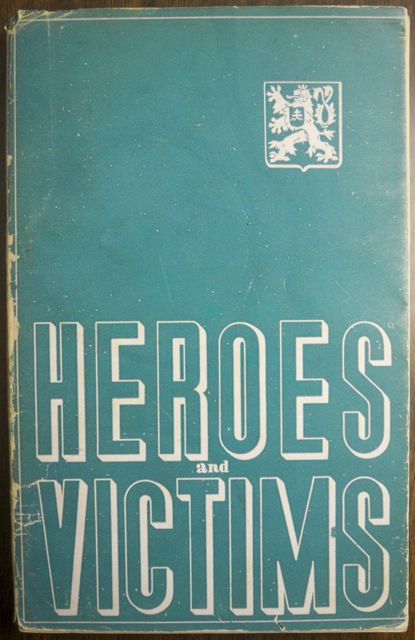 Image for HEROES AND VICTIMS