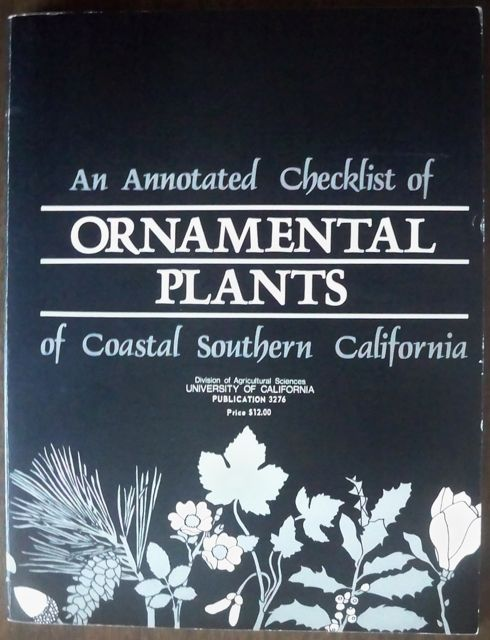 Image for An Annotated Checklist of Ornamental Plants of Coastal Southern California, Publication 3276