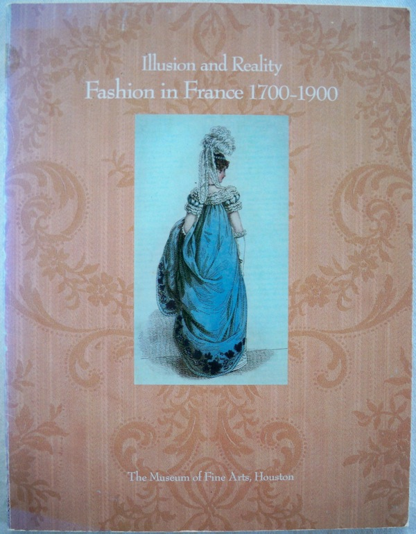 Image for ILLUSION AND REALITY: FASHION IN FRANCE, 1700-1900