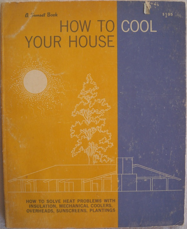 Image for HOW TO COOL YOUR HOUSE (SUNSET BOOK, TITLE NO. 130)
