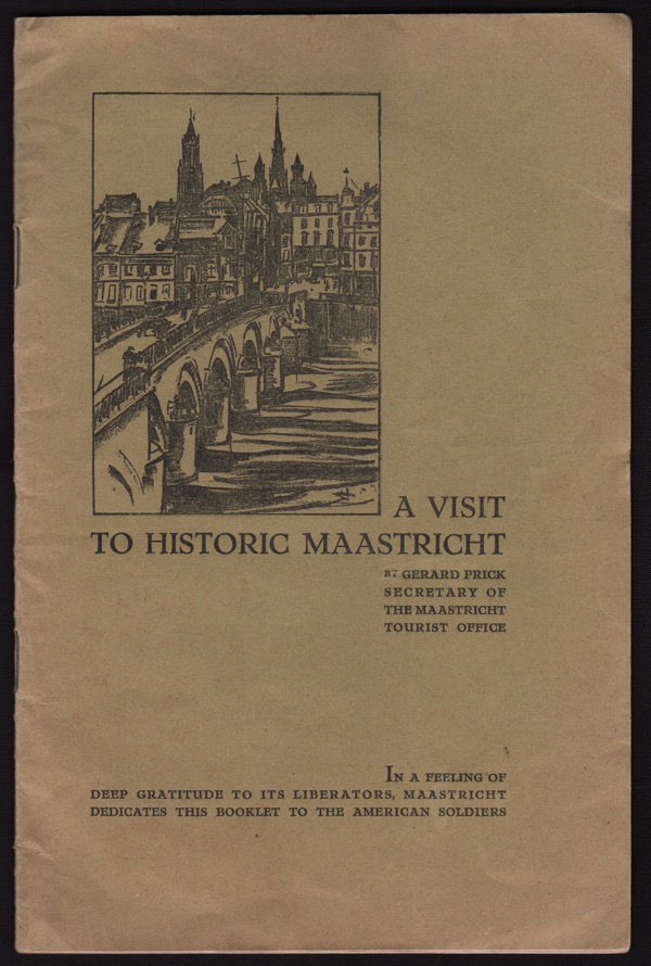 Image for A VISIT TO HISTORIC MAASTRICHT WITH LETTER FROM FOUR DUTCH FAMILIES