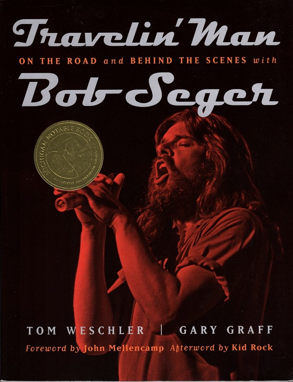 Image for TRAVELIN' MAN: ON THE ROAD AND BEHIND THE SCENES WITH BOB SEGER