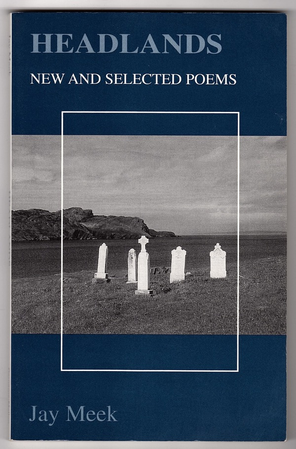 Image for HEADLANDS: NEW AND SELECTED POEMS