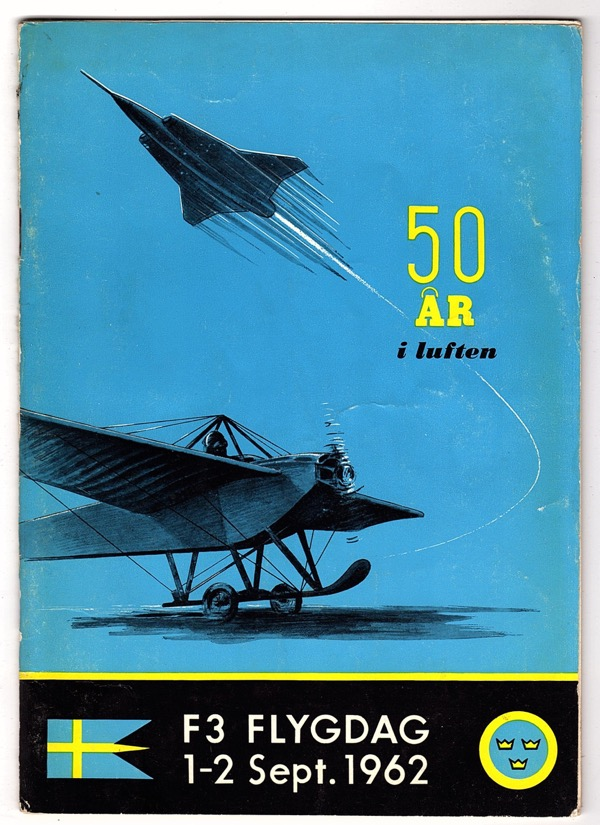 Image for 50 ÅR I LUFTEN: F3 FLYGDAG, 1-2 SEPT. 1962