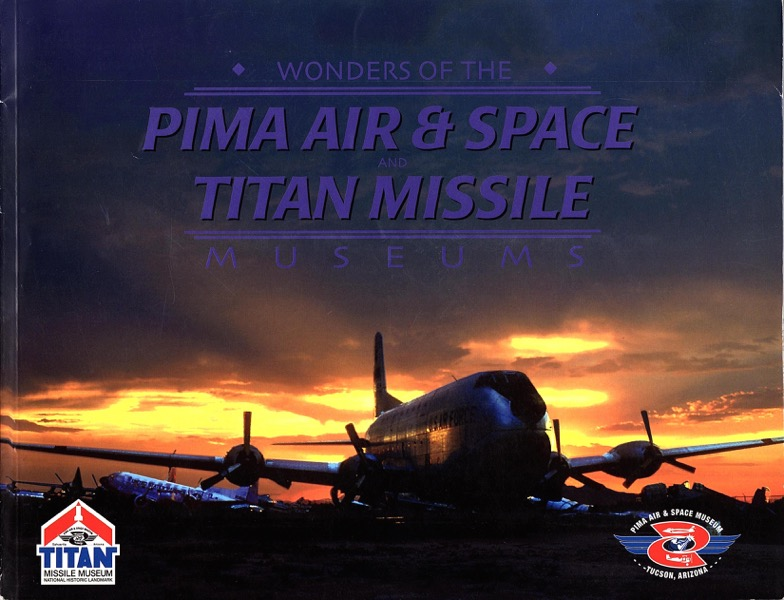 Image for WONDERS OF THE PIMA AIR & SPACE AND TITAN MISSILE MUSEUMS