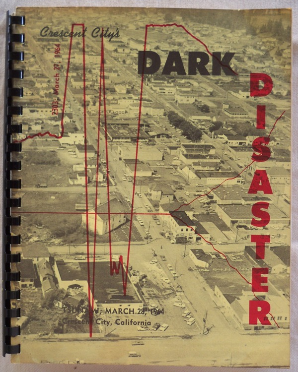 Image for CRESCENT CITY, CALIFORNIA, MARCH 27-28, 1964, TSUNAMI AND 20 YEARS LATER (COVER TITLE: CRESCENT CITY'S DARK DISASTER)