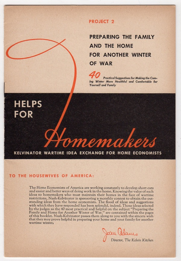 Image for PREPARING THE FAMILY AND THE HOME FOR ANOTHER WINTER OF WAR (HELPS FOR HOMEMAKERS: KELVINATOR WARTIME IDEA EXCHANGE FOR HOME ECONOMISTS, PROJECT 2)