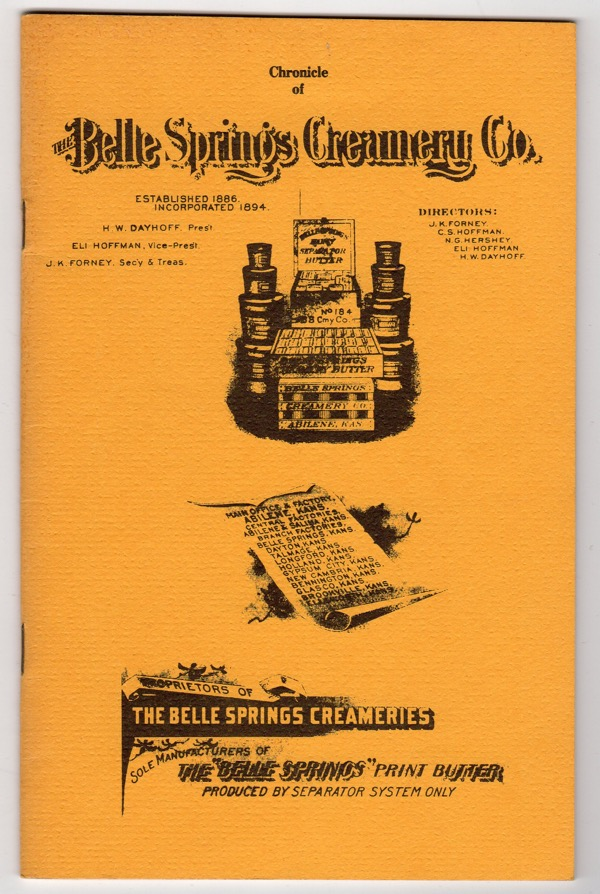 Image for CHRONICLE OF THE BELLE SPRINGS CREAMERY COMPANY OF DICKINSON COUNTY, KANSAS