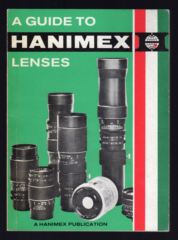 Image for A GUIDE TO HANIMEX LENSES