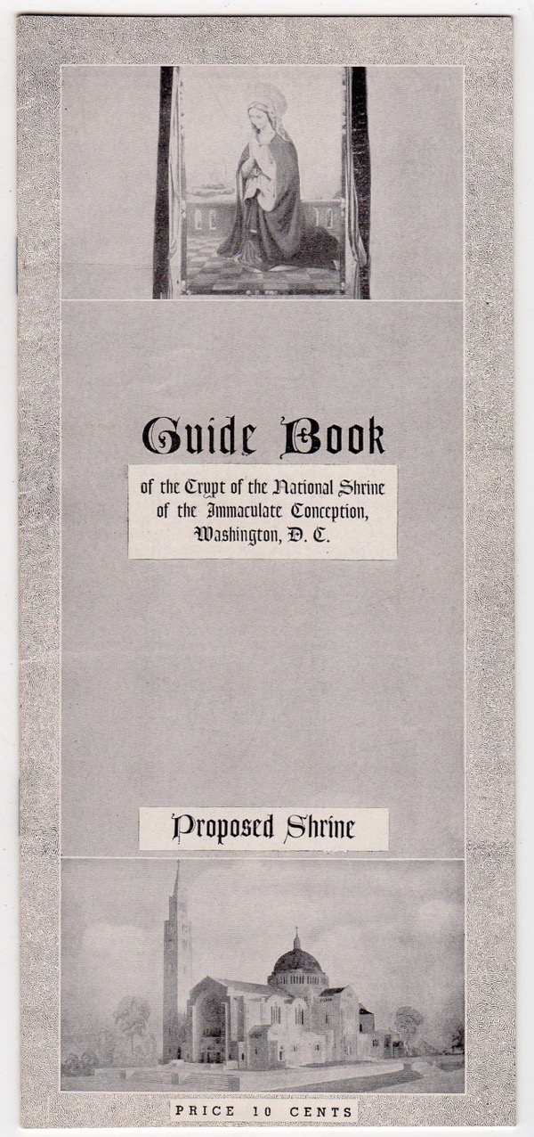 Image for GUIDE BOOK OF THE CRYPT OF THE NATIONAL SHRINE OF THE IMMACULATE CONCEPTION, WASHINGTON, D.C.
