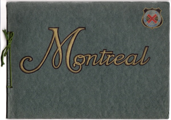 Image for MONTREAL IN HALFTONE: PICTORIAL ALBUM INTENDED TO REFRESH RECOLLECTIONS OF ANY VISITORS AND TO SERVE AS AN ACCURATE GUIDE WHILE TOURING THE CITY