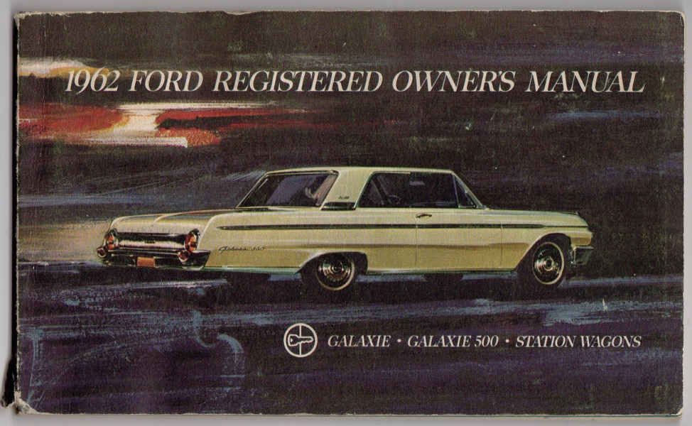 Image for 1962 FORD REGISTERED OWNER'S MANUAL: GALAXIE, GALAXIE 500, STATION WAGONS