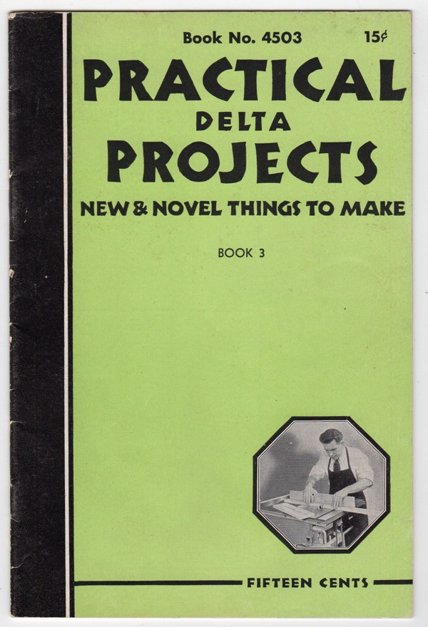 Image for PRACTICAL DELTA PROJECTS NEW & NOVEL THINGS TO MAKE, BOOK NO. 4503, BOOK 3