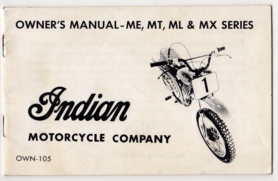 Image for INDIAN MOTOR COMPANY: OWNER'S MANUAL - ME, MT, ML & MX SERIES