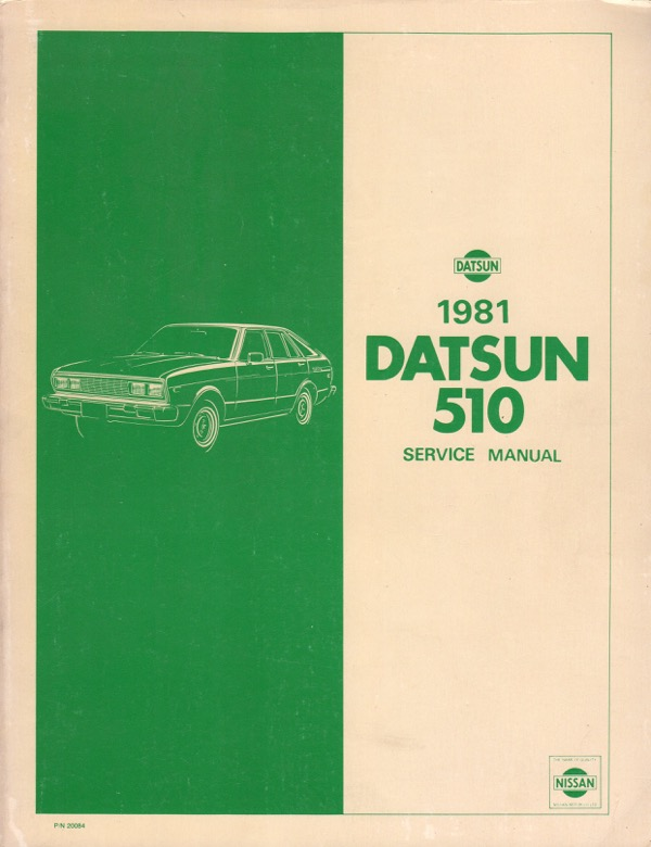 Image for 1981 DATSUN 510 SERVICE MANUAL, MODEL A10 SERIES