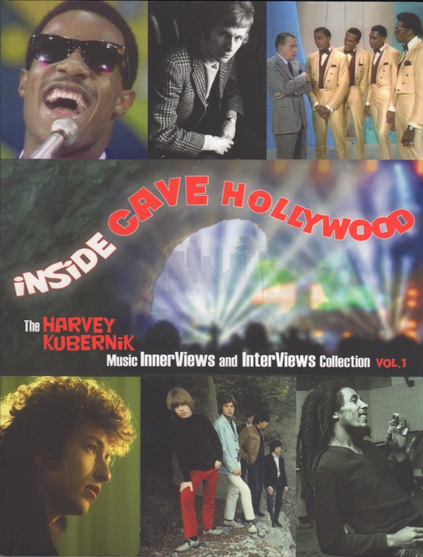 Image for INSIDE CAVE HOLLYWOOD: THE HARVEY KUBERNIK MUSIC INNERVIEWS AND INTERVIEWS COLLECTION, VOL.1