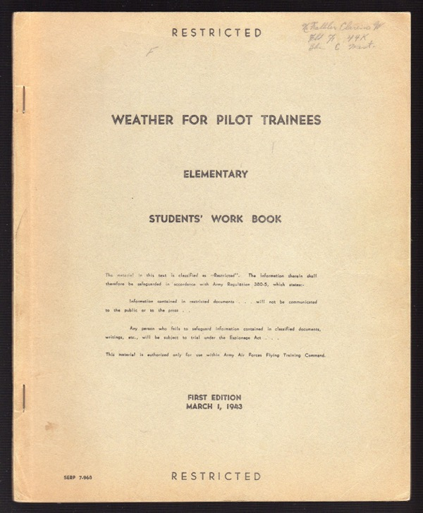 Image for WEATHER FOR PILOT TRAINEES, ELEMENTARY STUDENTS' WORK BOOK, RESTRICTED